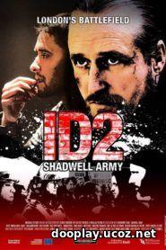ID2: Shadwell Army 2016