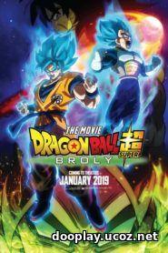 Dragon Ball Super: Broly 2018