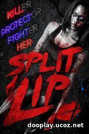 Split Lip 2019