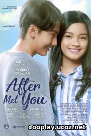 Nonton Film After Met You