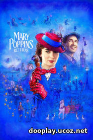 Watch Streaming Movie Mary Poppins Returns 2018