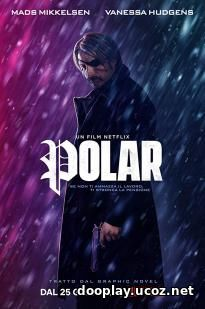 Watch Streaming Movie Polar 2019