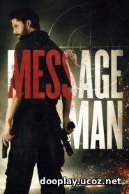 Watch Streaming Movie Message Man 2018