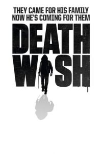 Watch Streaming Movie Death Wish 2018