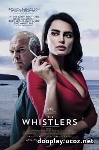 Watch Streaming Movie The Whistlers (2019)