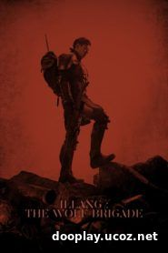 Watch Streaming Movie Illang: The Wolf Brigade 2018